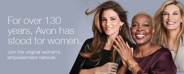 For over 130 years, Avon has stood for women. Join the original women's empowerment network.